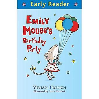 Fête d'anniversaire de Emily Mouse (lecteur précoce)