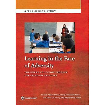 Learning in the Face of Adversity: The UNRWA Education Program for Palestine Refugees (World Bank Studies)