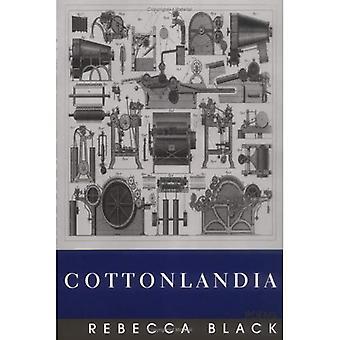 Cottonlandia: Gedichte