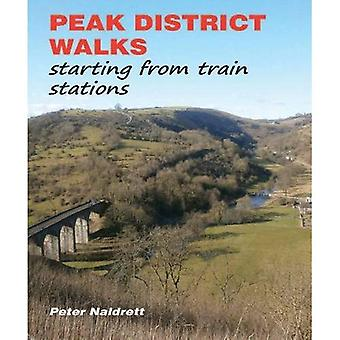 Peak District Walks: Starting from Train Stations