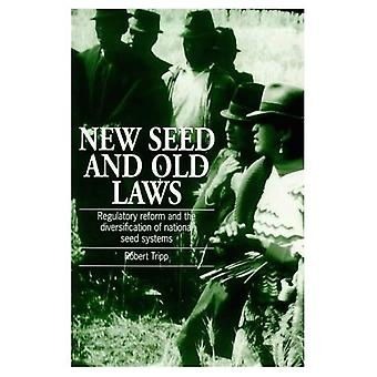 New Seed and Old Laws : Regulatory Reform and the Diversification of National Seed Systems