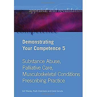 Visar din kompetens: v. 5: missbruk, palliativ vård, skelettsjukdomar, förskrivning...