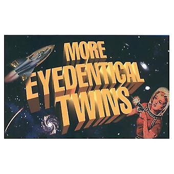 Mer Eyedentical tvillingar