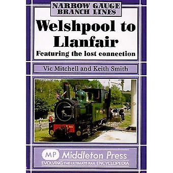 Welshpool to Llanfair