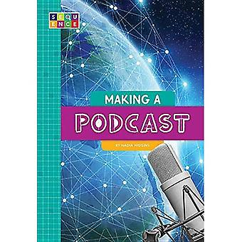 Making a Podcast (Sequence Entertainment)