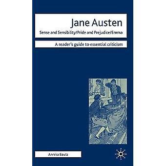 Jane Austen-järki ja tunteet ylpeyttä ja rajoita Emma Bautz & Annika