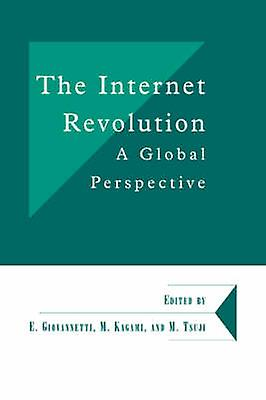 The Internet Revolution A Global Perspective by Giovannetti & Ehommeuele