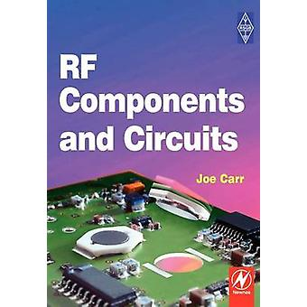 RF Components and Circuits by Carr & Joseph J.