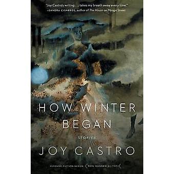 How Winter Began Stories by Castro & Joy