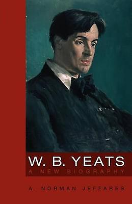 W.B. Yeats by Jeffares & A. Norhomme