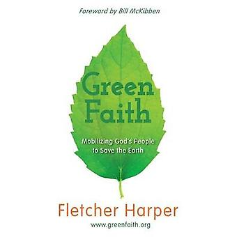 Greenfaith Mobilizing Gods People to Save the Earth by Harper & Fletcher