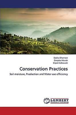 Conservation Practices by Bhamare Dipika