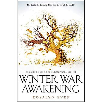 Winter War Awakening (Blood� Rose Rebellion, Book 3) (Blood Rose Rebellion)