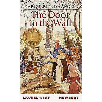 The Door in the Wall by Marguerite De Angeli - 9780440227793 Book