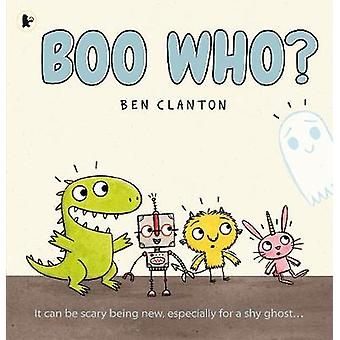 Boo Who? by Boo Who? - 9781406379808 Book