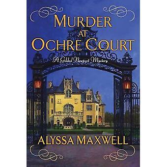 Murder at Ochre Court by Murder at Ochre Court - 9781496703361 Book