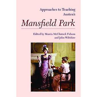 Approaches to Teaching Austen's  -Mansfield Park - by Marcia McClintock