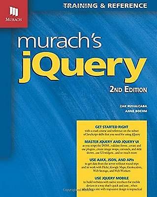Murachs jQuery (2nd New edition) by Zak Ruvalcaba - Anne Boehm - 9781