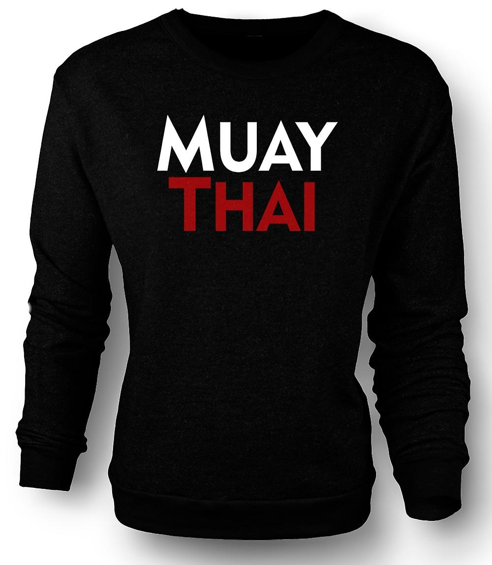 Mens Sweatshirt Muay Thai - Martial Art - Slogan