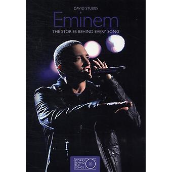 Eminem: The Stories Behind Every Song (Stories Behind the Songs) (Hardcover) by Stubbs David