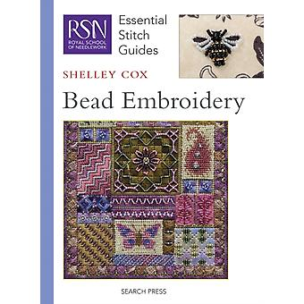 Bead Embroidery (Essential Stitch Guide) (Royal School of Needlework Guides) by Cox Shelley
