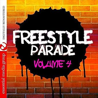 Parata di Freestyle - vol. 4-Freestyle Parade [CD] USA importare