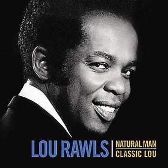 Lou Rawls - Natural Man-Classic Lou [CD] USA import