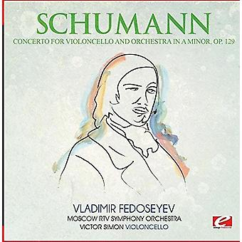 Schumann - Concerto for Violoncello & Orch a Minor Op. 129 [CD] USA import