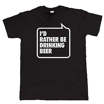 Vectorbomb, I'd Rather be Drinking Beer, Mens Funny Party T Shirt (S to 5XL)