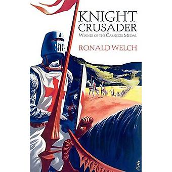 Knight Crusader (Re-issue) by Ronald Welch - 9780192793577 Book