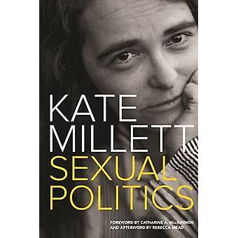 Sexualpolitik av Kate Millett - Rebecca Mead - Catharine A. MacKinn
