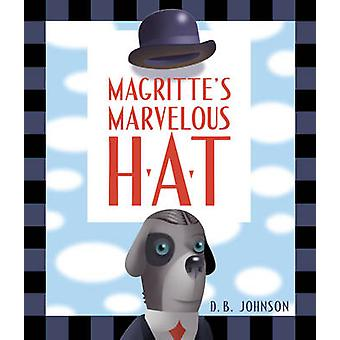 Magritte wonderbare hoed door DB Johnson - 9780547558646 boek