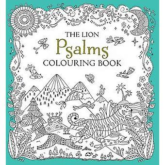The Lion Psalms Colouring Book by Antonia Jackson - Felicity French -