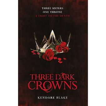 Drei dunkle Kronen von Kendare Blake - 9781509804559 Buch