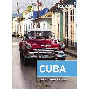 Moon Cuba (Seventh Edition) by Christopher Baker - 9781631216459 Book