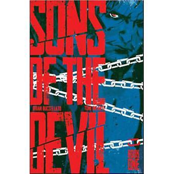 Hijos del diablo - volumen 1 por Brian Buccellato - Toni Infante - 9781