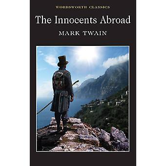 The Innocents Abroad by Mark Twain - Stuart Hutchinson - Keith Carabi