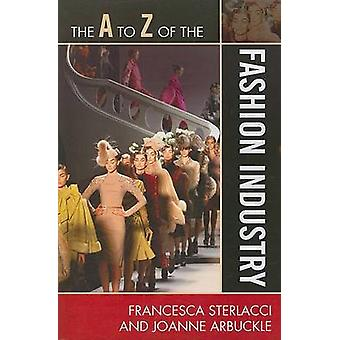 The A to Z of the Fashion Industry (96th Revised edition) by Francesc