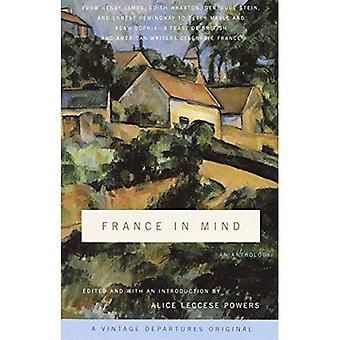 France à l'esprit: une anthologie: une anthologie (départs Vintage Original)