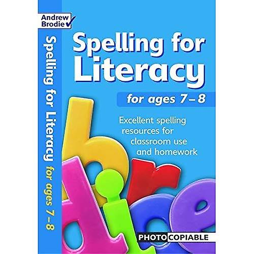 Spelling for Literacy: For Ages 7-8 (Spelling for Literacy)