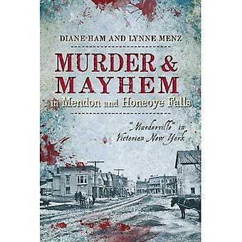 Mord och förödelse i Mendon och Honeoye Falls