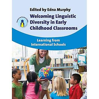 Welcoming Linguistic Diversity in Early Childhood Classrooms: Learning from International Schools