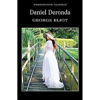 Daniel Deronda (Wordsworth Classics)
