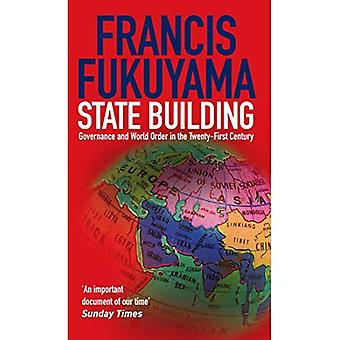 State Building: Governance and World Order in the Twenty-first Century