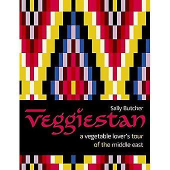 Veggiestan: Ein Gemüse Liebhaber Tour im Nahen Osten