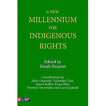 A New Millenium for Indigenous Rights