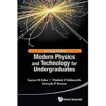 La physique moderne et la technologie pour les étudiants de premier cycle (seconde édition)