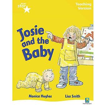 Josie and the Baby: Yellow Level (Rigby Star Guided)
