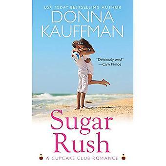 Sugar Rush (Cupcake Club Romaanse serie #1)