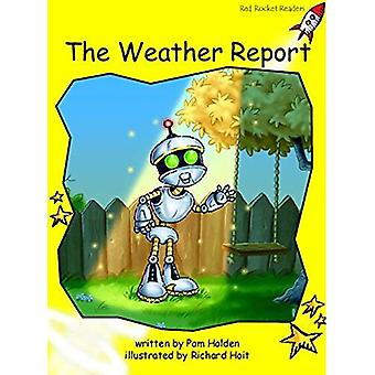 Red Rocket Readers: Early Level 2 Fiction Set A: The Weather Report Big Book Edition